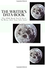 The Writer's Data-Book, White: The One Book You'll Need to Write All Your Info Into!