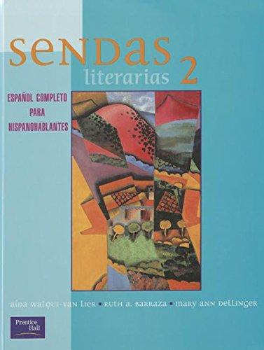 SENDAS LITERARIAS 2E LEVEL 2 STUDENT TEXT 2001C