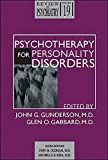 Psychotherapy for Personality Disorders Volume 19#3 (Review of Psychiatry)