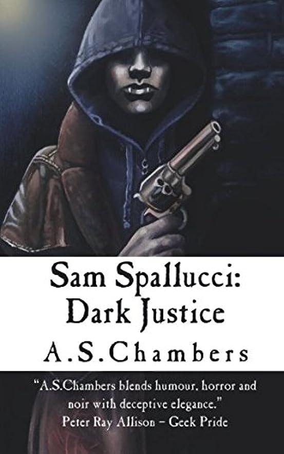 耕すフェデレーション引き出しSam Spallucci: Dark Justice
