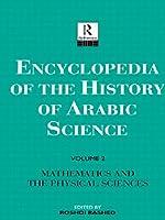 Encyclopaedia of the History of Arabic Science 3 Vol Set