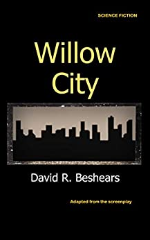 Willow City by [David R. Beshears]