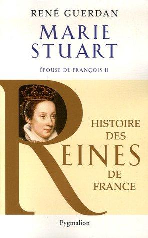 Marie Stuart : Epouse de François II