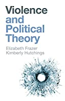 Violence and Political Theory
