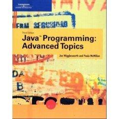 Java Programming Advanced Topics w/2CDs 3/ed
