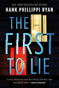 The First to Lie by [Hank Phillippi Ryan]