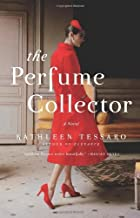 The Perfume Collector by Tessaro, Kathleen. (Harper,2013) [Hardcover]