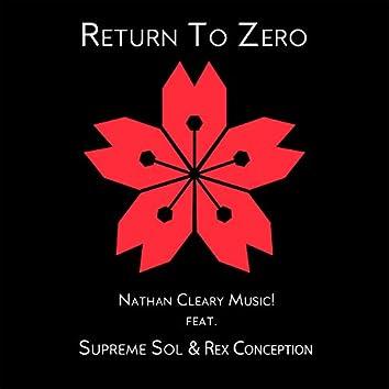 Return to Zero (feat. Supreme Sol & Rex Conception)