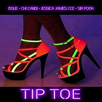 Tip Toe (feat. Chi Candi, Jessica James Cce & Sir Pooh)