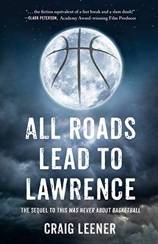 All Roads Lead to Lawrence