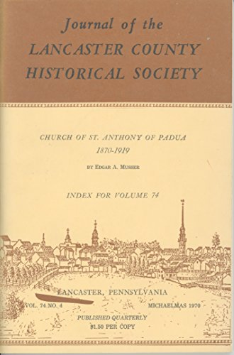 Journal of the Lancaster County Historical Society, Volume 74, No. 4, Michaelmas 1970