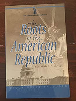 The Roots of the American Republic