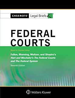 Casenote Legal Briefs: Federal Courts, Keyed to Hart and Wechsler