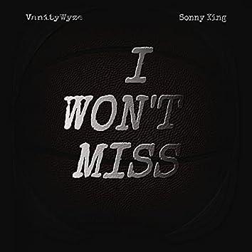 I Won't Miss