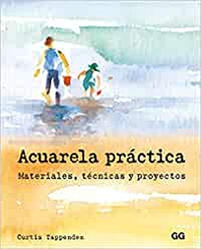 Acuarela práctica. Materiales, técnicas y proyectos