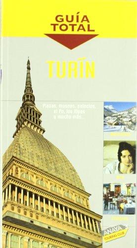 Turín (Guía Total - Internacional)