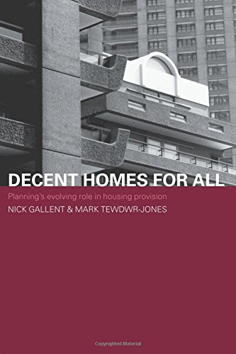 Decent Homes for All (Housing, Planning and Design Series)