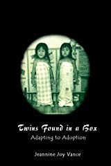 Twins Found in a Box: Adapting to Adoption Paperback