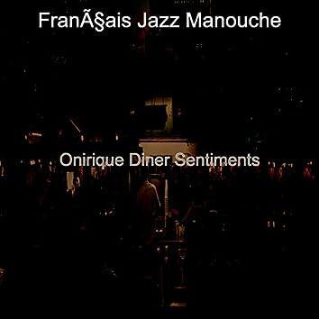 Onirique Diner Sentiments