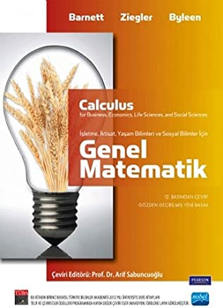 Genel Matematik: İşletme, İktisat, Yaşam Bilimleri ve Sosyal Bilimler İçin