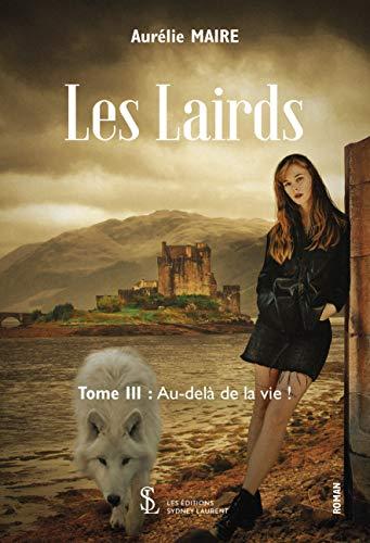 Les Lairds- Tome 1 – Tout va bien mo ghaol ! –...