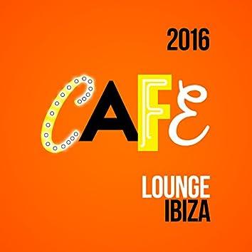 2016 Cafe Lounge Ibiza