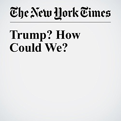Trump? How Could We? cover art