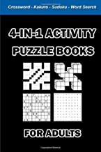 4-In-1 Activity Puzzle Books For Adults - Crossword, Kakuro, Sukoku, Word Search: 100 Large Print Fun Brain Games Puzzles ...