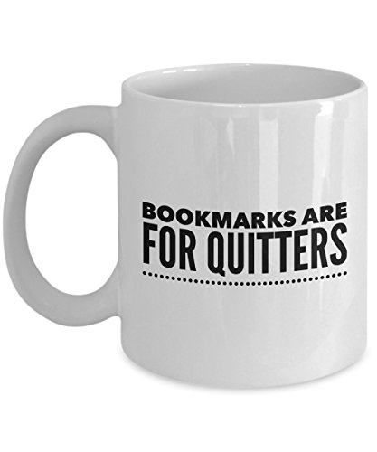 Bookmarks are for Quitters Mug Gift for Readers | Book Lover Gift