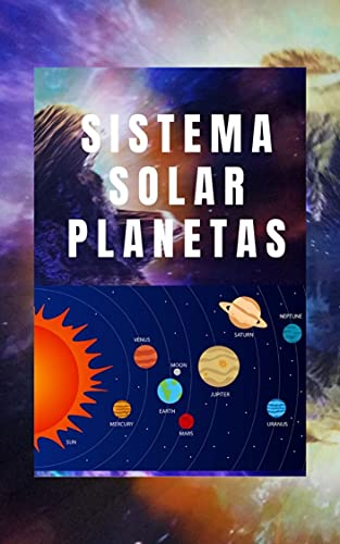 SISTEMA SOLAR PLANETAS: LIBRO ILUSTRADO PARA NIÑOS (Illustrated children's books)