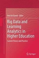 Big Data and Learning Analytics in Higher Education: Current Theory and Practice