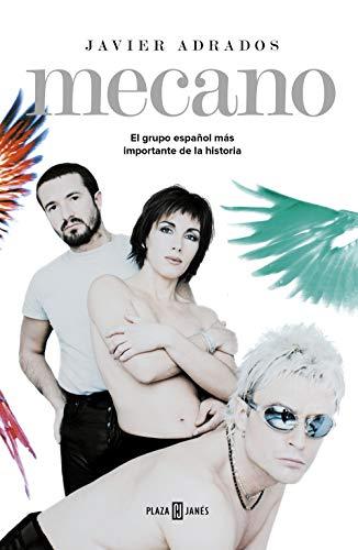 Mecano: El grupo español más importante de la historia (Obras diversas)