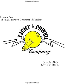 Lessons from the Light & Power Company: The Psalms (Volume 1)