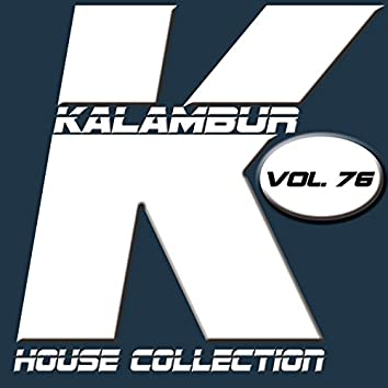 Kalambur House Collection Vol. 76