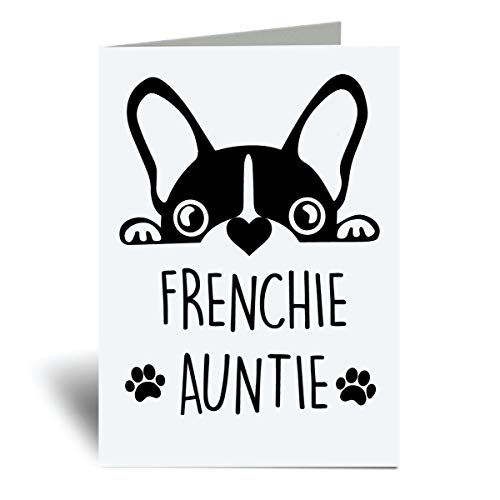 Greeting Cards French Bulldog Dog Card Greeting Frenchie Auntie Pet Card Birthday Card Card for Thanks Fathers Day Anniversary Birthday