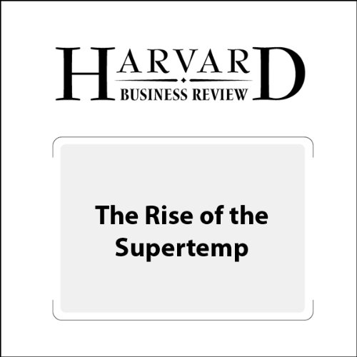 The Rise of the Supertemp (Harvard Business Review) audiobook cover art