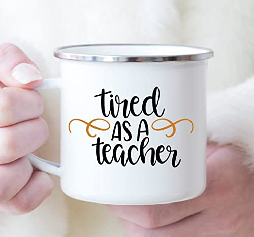 N\A Tired as a Teacher Taza de café de Regalo Taza de té Blanca 11 oz