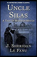 Uncle Silas: Illustrated (Faber Classic)