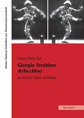 Giorgio Strehlers Arlecchino am Piccolo Teatro di Milano