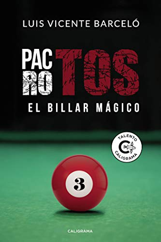 Pactos rotos: El billar mágico eBook: Barceló, Luis Vicente ...
