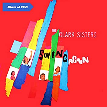 The Clark Sisters Swing Again (Album of 1959)