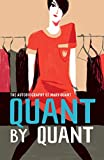 Quant by Quant: The Autobiography of Mary Quant (V&A Fashion Perspectives)
