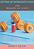 Setting Up Workouts Plan for Beginners and Novices