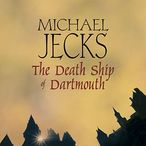 The Death Ship of Dartmouth                   By:                                                                                                                                 Michael Jecks                               Narrated by:                                                                                                                                 Michael Tudor Barnes                      Length: 14 hrs and 30 mins     1 rating     Overall 4.0