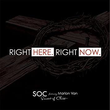 Right Here, Right Now (feat. Marlon Van)