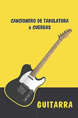 Cuaderno de tabulatura guitarra, guitarra eléctrica – TAB Guitarra seis cuerdas: Cancionero...