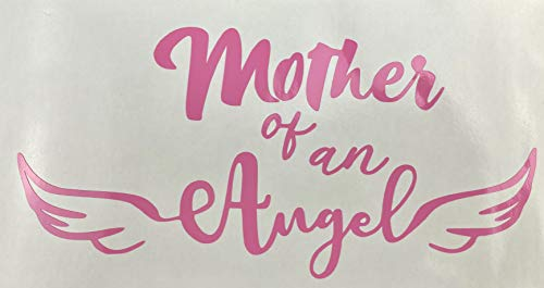 Mother Of An Angel Pink Vinyl Decal New Gift