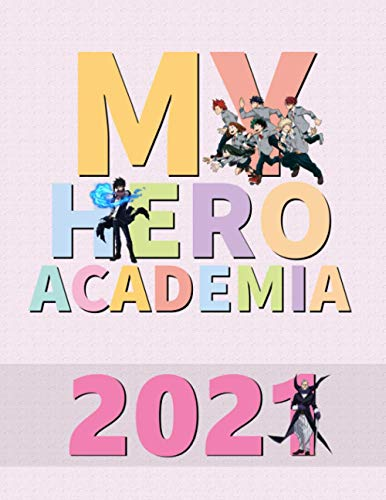 My Hero Academia: Full Calendar Planner with Images&Quotes, 8.5' x 11'