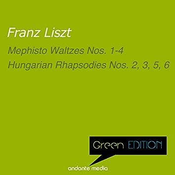 Green Edition - Liszt: Mephisto Waltzes Nos. 1 - 4 & Hungarian Rhapsodies Nos. 2, 3, 5, 6