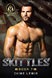 SKITTLES (The Trident Series Book 7)